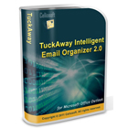 TuckAway Intelligent Email Organizer works with Microsoft Outlook to keep your email organized, without resorting to the manual creation of dozens of rules.