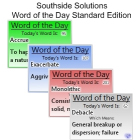 Southside Solutions Word of the Day provides you with an entire year's worth of new words to learn, with each day bringing one of 366 words and definitions.