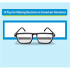 10 Tips for Making Decisions in Uncertain SituationsDiscount