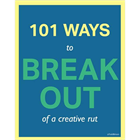 101 Ways to Break Out of a Creative Rut (PC) Discount