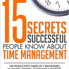15 Secrets Successful People Know About Time Management -- Summarized by GetAbstract (Book Summary) (Mac & PC) Discount