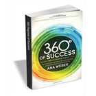 360 Degrees of Success: Money, Relationships, Energy, Time (FREE eBook!) Usually $9.99Discount
