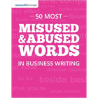 50 Most Misused & Abused Words in Business WritingDiscount