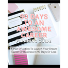 90 Days to An Awesome Career (Mac & PC) Discount