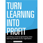 B2B Training and Information Delivery - Turn Online Learning Into ProfitDiscount