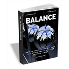Balance - How to Achieve Life Balance in a World that's Forever Getting FasterDiscount