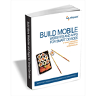 Build Mobile Websites and Apps for Smart Devices (a $30 FREE!)Discount