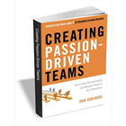 Creating Passion-Driven Teams ($9.25 Value) FREE For a Limited Time (Mac & PC) Discount
