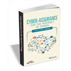 Cyber-Assurance for the Internet of Things ($99 Value) FREE For a Limited TimeDiscount