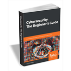 Cybersecurity: The Beginner's Guide ($29.99 Value) FREE For a Limited Time (Mac & PC) Discount