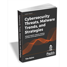 Cybersecurity Threats, Malware Trends, and Strategies ($22.00 Value) FREE for a Limited Time (Mac & PC) Discount