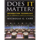 Does IT Matter Research Kit - Includes a Free $8.50 Book SummaryDiscount
