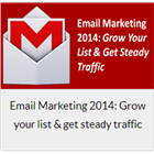 Email Marketing 2014: Grow your list & get steady traffic (Mac & PC) Discount