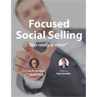 Focused Social Selling: Less Really is MoreDiscount