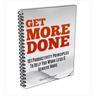 Get More Done - 101 Productivity Principles To Help You Work Less & Achieve More (Mac & PC) Discount