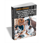 Getting Back to Work: Returning to the Labor Force After an Absence (Mac & PC) Discount