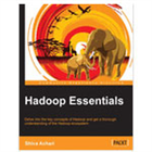 Hadoop Essentials: Tackling the Challenges of Big Data with Hadoop (a $23.99 value, FREE!) (Mac & PC) Discount