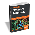 Hands-On Network Forensics ($20 Value) FREE For a Limited TimeDiscount