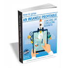 How to Grow an Insanely Profitable Coaching or Consulting Business (Mac & PC) Discount