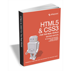 HTML5 & CSS3 for the Real World: 2nd Edition (A $30 Value, FREE) (Mac & PC) Discount