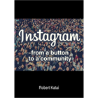 Instagram - From a Button to a CommunityDiscount