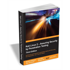 Kali Linux 2 - Assuring Security by Penetration Testing, 3rd Edition ($22 Value) FREE For a Limited TimeDiscount