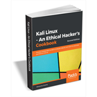 Kali Linux - An Ethical Hacker's Cookbook, 2nd Edition ($44.99 Value) FREE for a Limited Time (Mac & PC) Discount