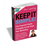Keep it Simple - Five Powerful Pareto Principles to Fast Track Your Marketing (Mac & PC) Discount