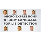 Micro Expressions Training & Body Language for Lie DetectionDiscount
