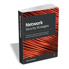Network Security Strategies ($27.99 Value) FREE for a Limited TimeDiscount