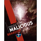 Predicting Malicious Behavior: Tools and Techniques for Ensuring Global Security (Free Sample Chapter)Discount