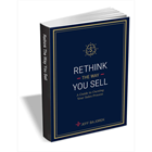 Rethink the Way You Sell - A Guide to Owning Your Sales Process (Mac & PC) Discount