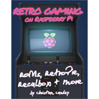 Retro Gaming on Raspberry Pi (Mac & PC) Discount
