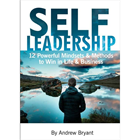 Self Leadership - 12 Powerful Mindsets & Methods to Win in Life & Business FREE For a Limited TimeDiscount
