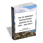 The 50 Greatest Motivational Quotes Of All Time - And Why? (Mac & PC) Discount