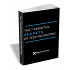 The 7 Essential Secrets of Tech Recruiting (Mac & PC) Discount