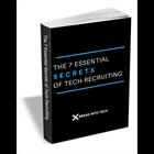 The 7 Essential Secrets of Tech RecruitingDiscount
