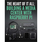 The Heart of It All: Building a Media Center with Raspberry Pi (Mac & PC) Discount