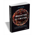 The Innovation Ultimatum: How six strategic technologies will reshape every business in the 2020s ($17.00 Value) FREE for a Limited Time (Mac & PC) Discount