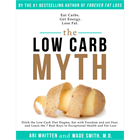 The Low Carb Myth (valued at $13.99) FREE!Discount