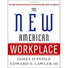 The New American Workplace Research Kit - Includes a Free $8.50 Book SummaryDiscount
