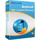 Vibosoft Android SMS+Contacts Recovery (PC) Discount