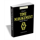 What's Time Management Really About?Discount
