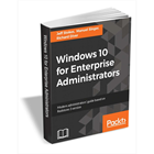 Windows 10 for Enterprise Administrators ($36 Value) FREE For a Limited Time (Mac & PC) Discount