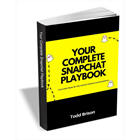 Your Complete Snapchat PlaybookDiscount