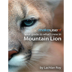 Your Guide to What's New in Mountain Lion (Mac & PC) Discount