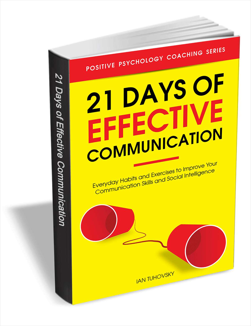 21 Days of Effective Communication - Everyday Habits and Exercises to Improve Your Communication Skills and Social Intelligence Screenshot