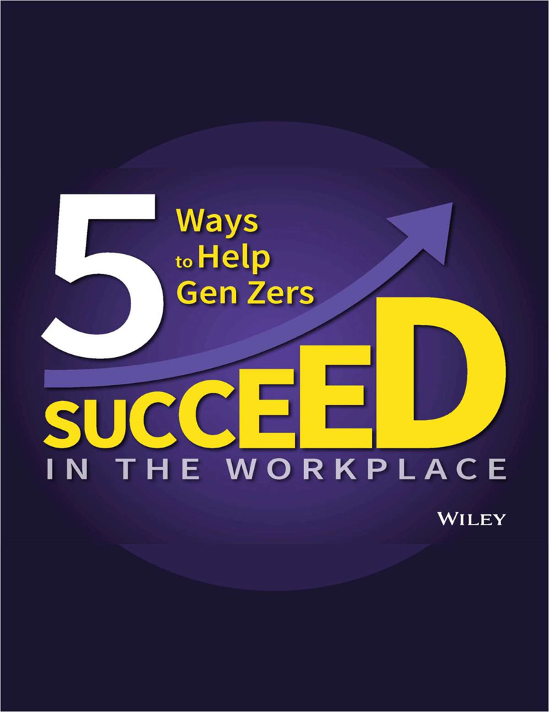 5 Ways to Help Gen Zers Succeed in the Workplace Screenshot