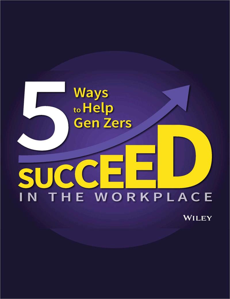 5 Ways to Help Gen Zers Succeed in the Workplace Screenshot