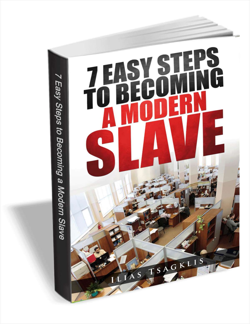 7 Easy Steps to Becoming a Modern Slave Screenshot
